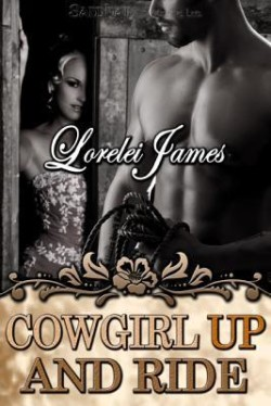 Review: Cowgirl Up and Ride by Lorelei James
