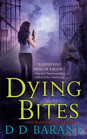 Review: Dying Bites by D. D. Barant