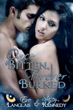 Review: Once Bitten, Forever Burned by Eve Langlais and Stacey Kennedy