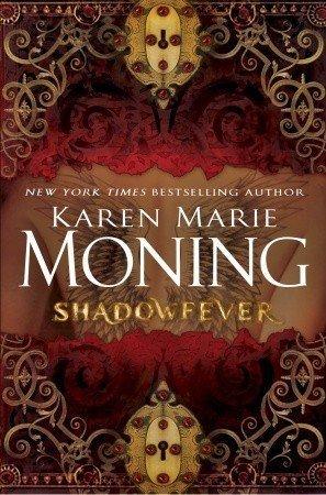 Review: Shadowfever by Karen Marie Moning