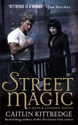 Review: Street Magic by Caitlin Kittredge