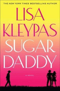 Review: Sugar Daddy by Lisa Kleypas