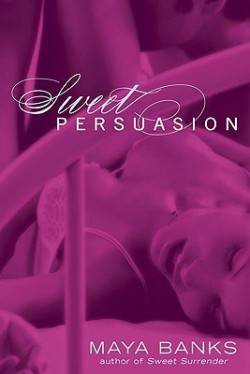 Review: Sweet Persuasion by Maya Banks