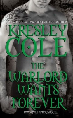 Review: The Warlord Wants Forever by Kresley Cole