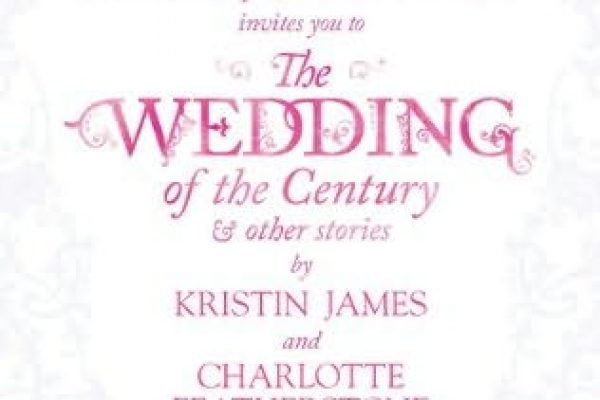 Review: The Wedding of the Century Anthology by Mary Jo Putney, Kristin James & Charlotte Featherstone