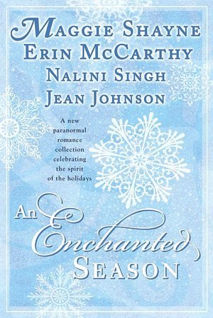 Review: An Enchanted Season Anthology by Nalini Singh, Erin McCarthy, Maggie Shayne & Jean Johnston