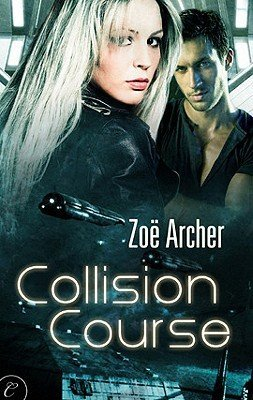 Review: Collision Course by Zoe Archer