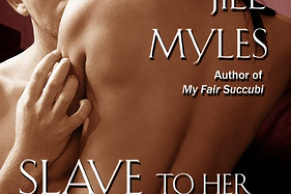 Review: Slave To Her Desires by Jill Myles