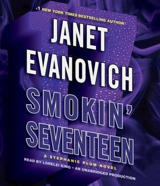 Review: Smokin' Seventeen by Janet Evanovich