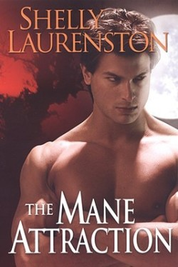 Review: The Mane Attraction by Shelly Laurenston