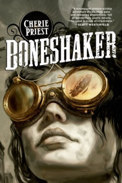Review: Boneshaker by Cherie Priest
