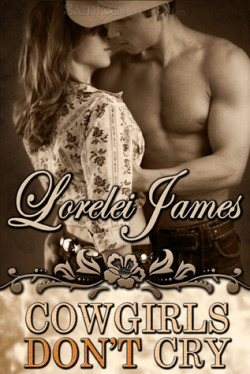 Review: Cowgirls Don't Cry by Lorelei James