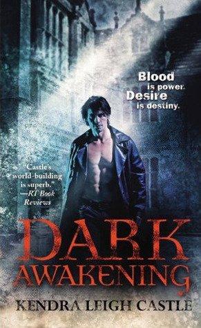 Review: Dark Awakening by Kendra Leigh Castle