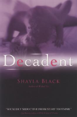 Review: Decadent by Shayla Black