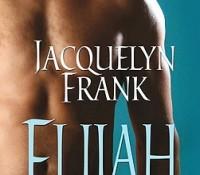 Review: Elijah by Jacquelyn Frank