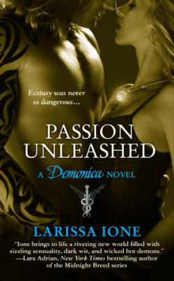 Review: Passion Unleashed by Larissa Ione