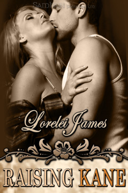 Review: Raising Kane by Lorelei James