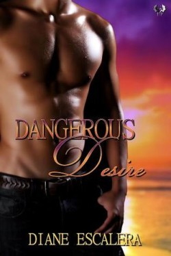 Review: Dangerous Desire by Diane Escalera