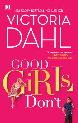 ARC Review: Good Girls Don't by Victoria Dahl