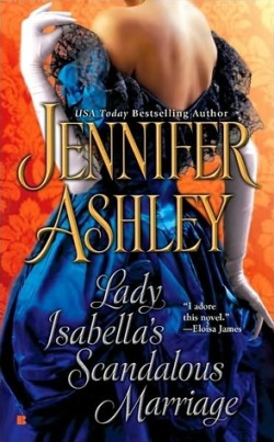 Reviews: Lady Isabella's Scandalous Marriage by Jennifer Ashley