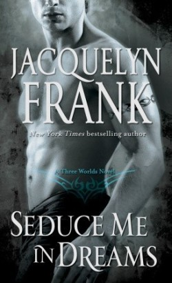 Review: Seduce Me in Dreams by Jacquelyn Frank