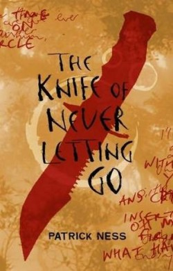 Review: The Knife of Never Letting Go by Patrick Ness