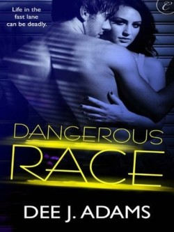 ARC Review: Dangerous Race by Dee J. Adams