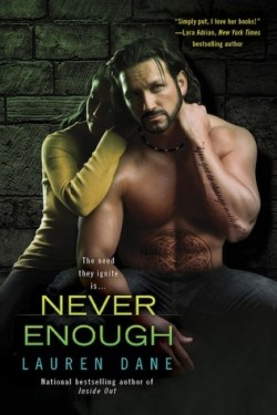 Review: Never Enough by Lauren Dane