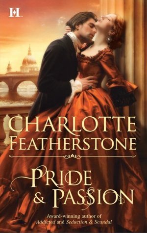 ARC Review: Pride & Passion by Charlotte Featherstone