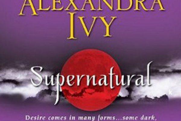 Review: Supernatural by Larissa Ione, Alexandra Ivy, Jacquelyn Frank & G.A. Aiken