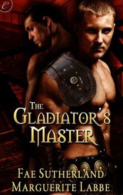 ARC Review: The Gladiator's Master by Fae Suntherland and Marguerite Labbe