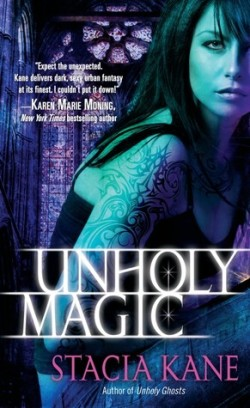 Review: Unholy Magic by Stacia Kane