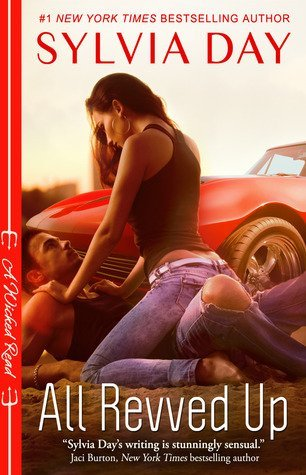 Review: All Revved Up by Sylvia Day