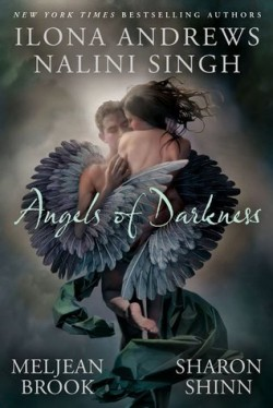 Review: Angels of Darkness by Nalini Singh, Ilona Andrews, Sharon Shinn and Meljean Brook