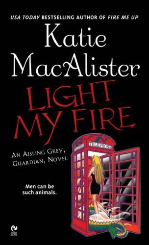 Review: Light My Fire by Katie MacAlister