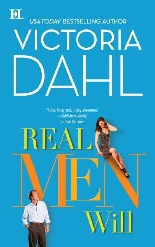 ARC Review: Real Men Will by Victoria Dahl