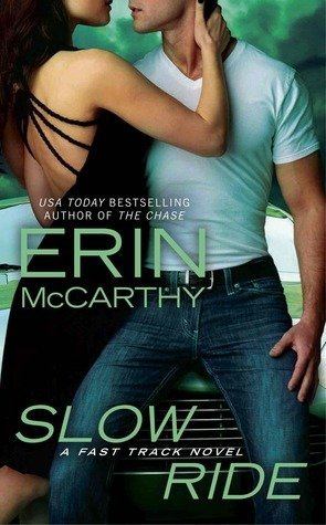 Review: Slow Ride by Erin McCarthy