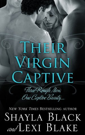 Review: Their Virgin Captive by Shayla Black and Lexi Blake
