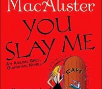 Review: You Slay Me by Katie MacAlister