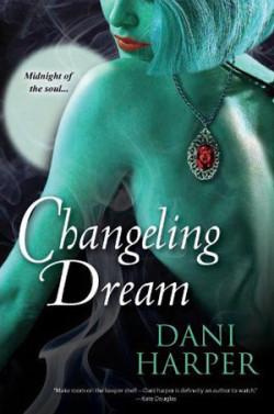 Review: Changeling Dream by Dani Harper