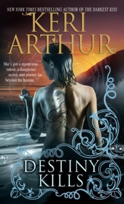 Review: Destiny Kills by Keri Arthur