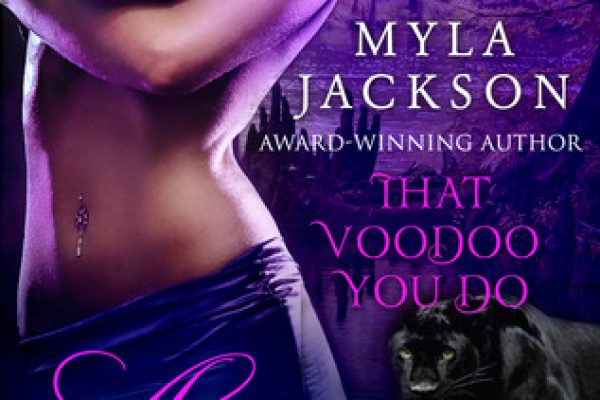Review: That Voodoo You Do by Myla Jackson