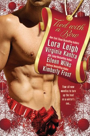 Review: Tied With a Bow by Virginia Kantra, Kimberly Frost, Eileen Wilks and Lora Leigh