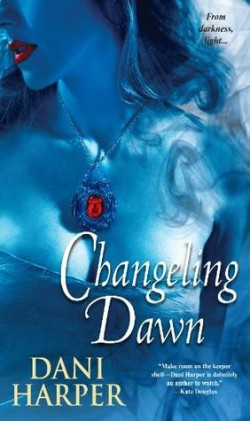 ARC Review: Changeling Dawn by Dani Harper
