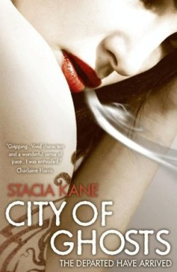 Review: City of Ghosts by Stacia Kane