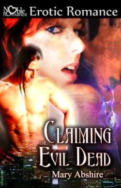 Review: Claiming the Evil Dead by Mary Abshire