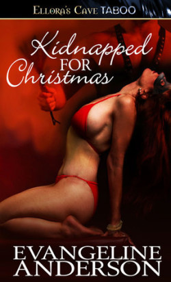 Review: Kidnapped for Christmas by Evangeline Anderson