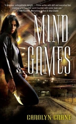 Review: Mind Games by Carolyn Crane