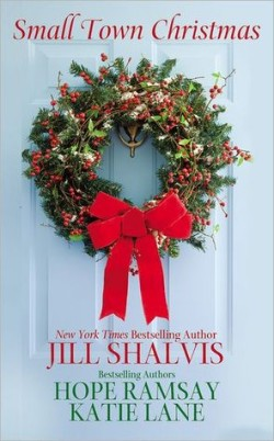 Review: Small Town Christmas by Jill Shalvis, Hope Ramsay and Katie Lane