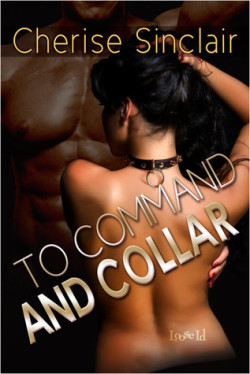 Review: To Command and Collar by Cherise Sinclair